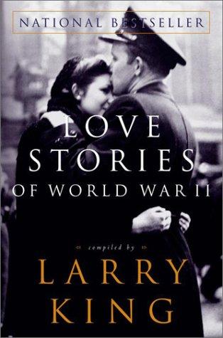 9780609810033: Love Stories of World War II