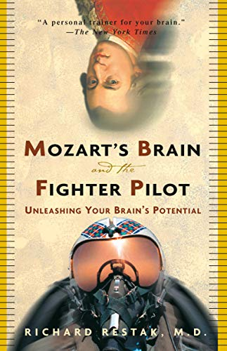9780609810057: Mozart's Brain and the Fighter Pilot: Unleashing Your Brain's Potential