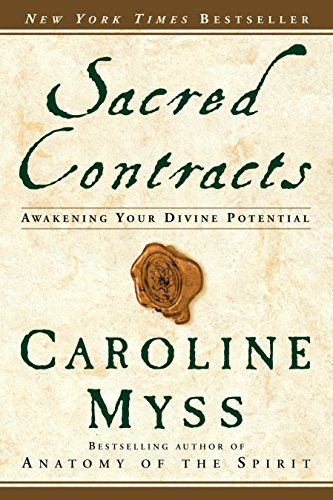 9780609810118: Sacred Contracts: Awakening Your Divine Potential