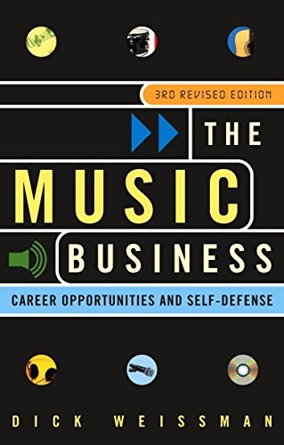 9780609810132: The Music Business: Career Opportunities and Self-Defense
