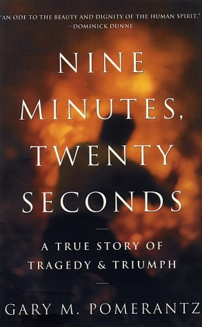 9780609810163: Nine Minutes, Twenty Seconds: A True Story of Tragedy and Triumph