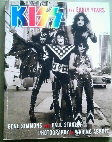 9780609810286: Kiss: The Early Years