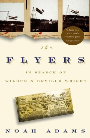 9780609810323: The Flyers: In Search of Wilbur and Orville Wright