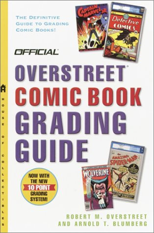The Official Overstreet Comic Book Grading Guide