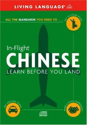 9780609810743: In-Flight Chinese: Learn Before You Land