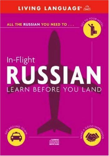 9780609810774: In-Flight Russian: Learn Before You Land