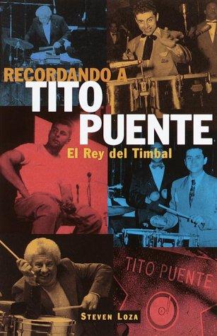 Recordando a Tito Puente: El rey del timbal: Steven Loza