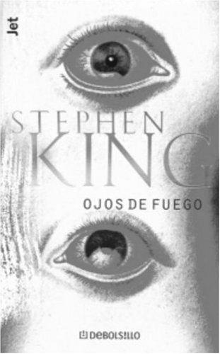 9780609810873: Ojos De Fuego / Firestarter (Los Jet De Plaza & Janes. Biblioteca De Stephen King. 102, 4.)