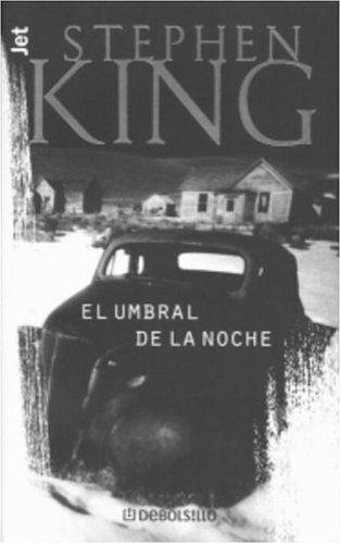 9780609810880: El Umbral de la Noche (Los Jet De Plaza & Janes. Biblioteca De Stephen King. 102, 3.) (Spanish Edition)
