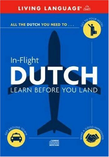In-Flight Dutch: Learn Before You Land (English: Living Language