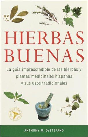 9780609811047: Hierbas Buenas