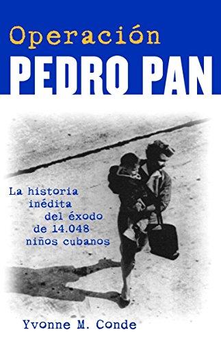 9780609811153: Operacion Pedro Pan: LA Historia Inedita De 14.048 Ninos Cubanos