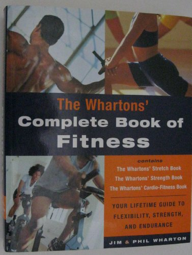 9780609899618: The Wharton's Complete Book of Fitness
