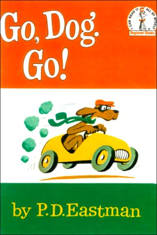 9780613000932: Go, Dog. Go! (I Can Read It All by Myself Beginner Books)