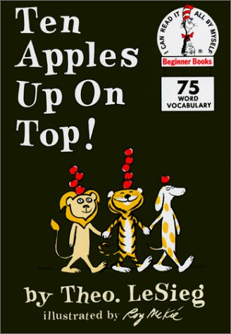 9780613002202: Ten Apples Up on Top! (I Can Read It All by Myself Beginner Books)