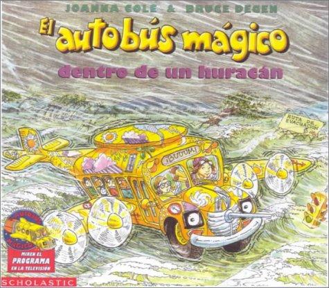9780613002479: El Autobus Magico Dentro De Un Huracan / The Magic Schoolbus Inside A Hurricane