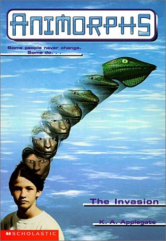 Invasion (Animorphs (Prebound)): Applegate, Katherine A.