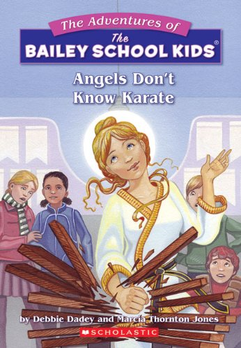 Angels Don't Know Karate (Turtleback School & Library Binding Edition) (Adventures of the ...