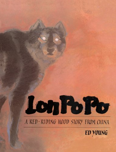 9780613003957: Lon Po Po: A Red-Riding Hood Story From China (Turtleback School & Library Binding Edition)
