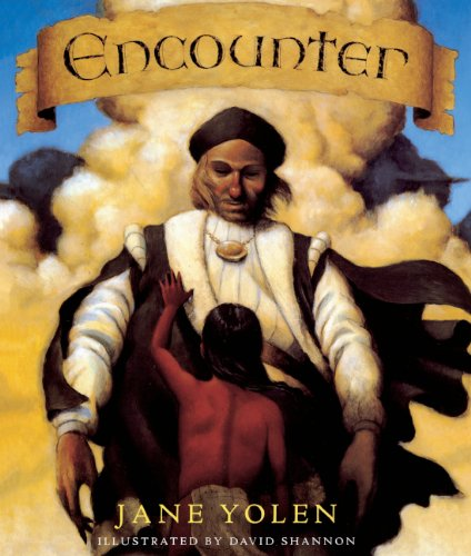 Encounter (Turtleback School & Library Binding Edition) (0613004302) by Yolen, Jane