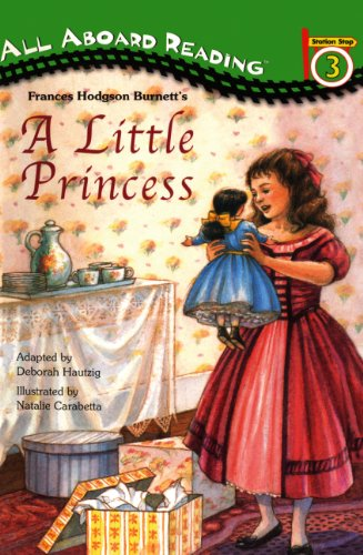 A Little Princess (Turtleback School & Library Binding Edition) (0613004418) by Deborah Hautzig