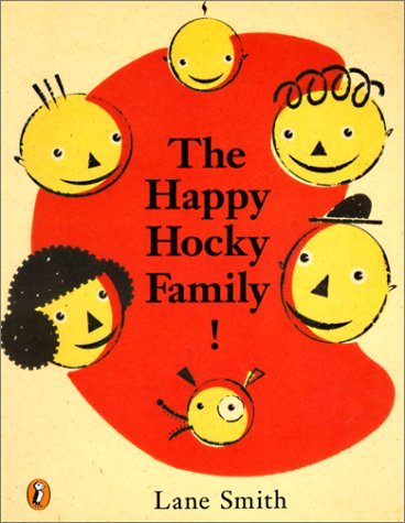 The Happy Hocky Family! (Turtleback School & Library Binding Edition) (0613005058) by Lane Smith
