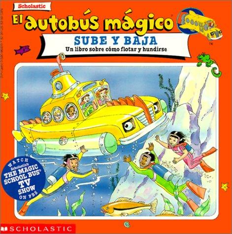 9780613005449: El Autobus Magico Sube y Baja: Un Libre Sobre Como Flotar y Hundirse