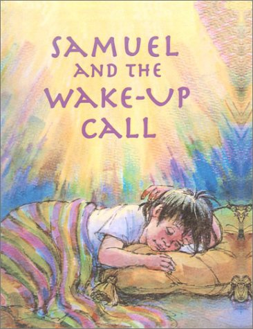 9780613012263: Samuel and the Wake-Up Call: 1 Samuel 1-3 for Children (Arch Books (Pb))