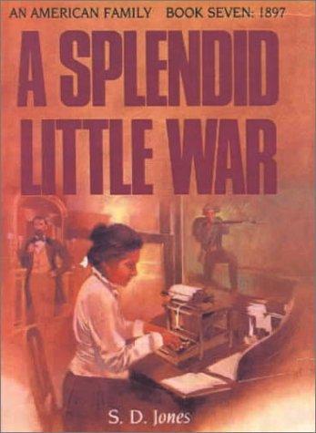 9780613012737: Splendid Little War (American Family)