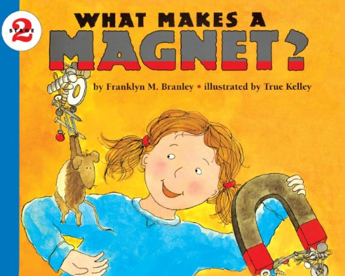 9780613013185: What Makes A Magnet? (Turtleback School & Library Binding Edition) (Let's Read-And-Find-Out Science)