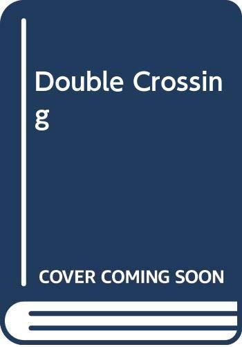 9780613014090: Double Crossing (Nancy Drew & Hardy Boys Super Mystery #1)