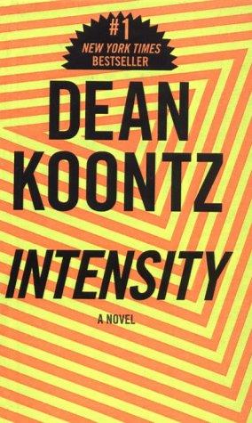 Intensity: Koontz, Dean R.
