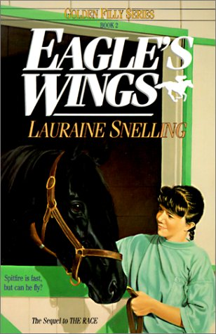 Eagle's Wings (Golden Filly): Snelling, Lauraine