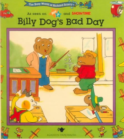 9780613016223: Billy Dog's Bad Day (The Busy World of Richard Scarry)