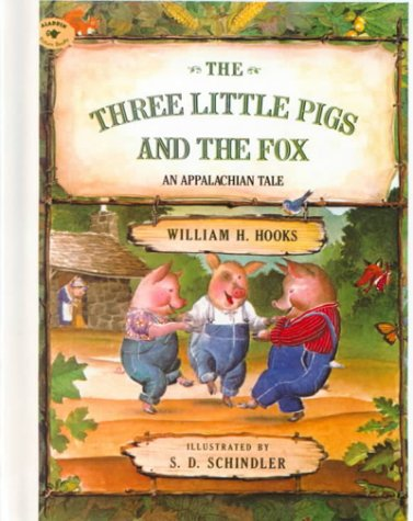 9780613016667: The Three Little Pigs and the Fox: An Applachian Tale