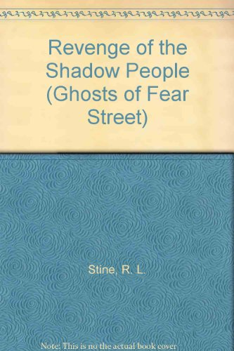9780613016803: Revenge of the Shadow People (Ghosts of Fear Street)