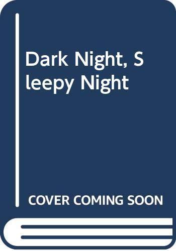 9780613017152: Dark Night, Sleepy Night
