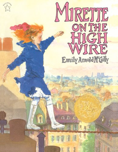 9780613017596: Mirette On The High Wire (Turtleback School & Library Binding Edition)