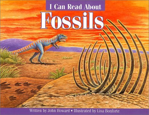 I Can Read About Fossils (0613018451) by John Howard
