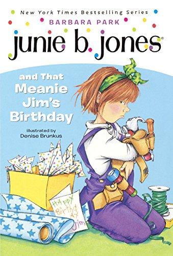 Junie B. Jones And That Meanie Jim's Birthday (Turtleback School & Library Binding Edition) (0613018818) by Park, Barbara