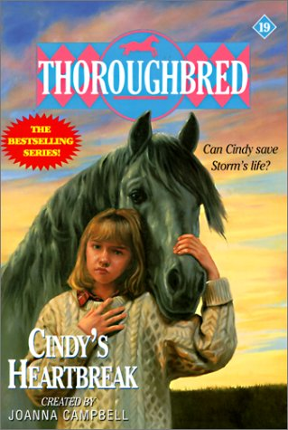 Cindy's Heartbreak (Thoroughbred) (0613020863) by Joanna Campbell; Karen Bentley