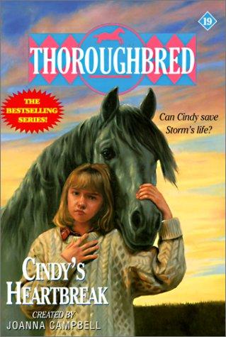 Cindy's Heartbreak (Thoroughbred) (0613020863) by Campbell, Joanna; Bentley, Karen