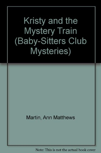 9780613027236: Kristy and the Mystery Train (Baby-Sitters Club Mysteries)