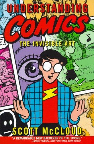 Understanding Comics: The Invisible Art (Turtleback School & Library Binding Edition): Scott ...
