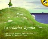9780613028370: La Senorita Runfio (Miss Rumphius) (Penguin Ediciones) (Spanish Edition)