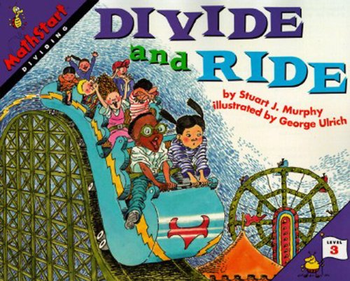 9780613029582: Divide And Ride (Turtleback School & Library Binding Edition) (Mathstart: Level 3 (Prebound))