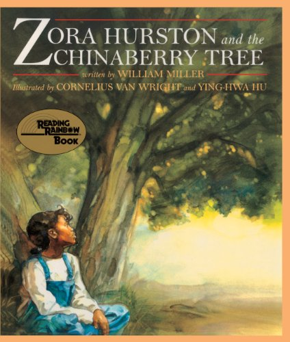 Zora Hurston And The Chinaberry Tree (Turtleback School & Library Binding Edition) (Reading Rainbow Books (Pb)) (9780613029988) by Miller, William