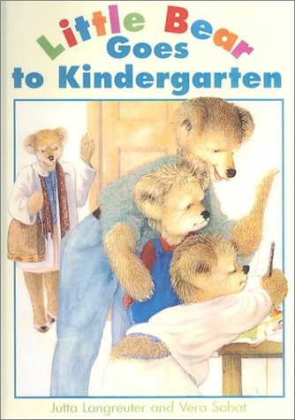 9780613030939: Little Bear Goes to Kindergarten (Little Bear Collection)
