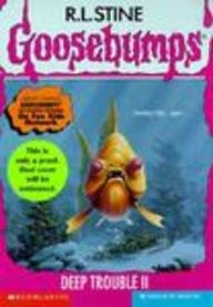9780613031455: Deep Trouble II (Goosebumps (Sagebrush))