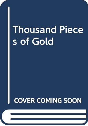 9780613033251: Thousand Pieces of Gold